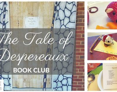 Tale of Despereaux Book Club ~ A Cooking Party School