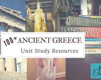 100+ Ancient Greece Unit Study Resources