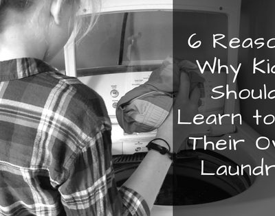 6 Reasons to Teach Your Kids to do Laundry