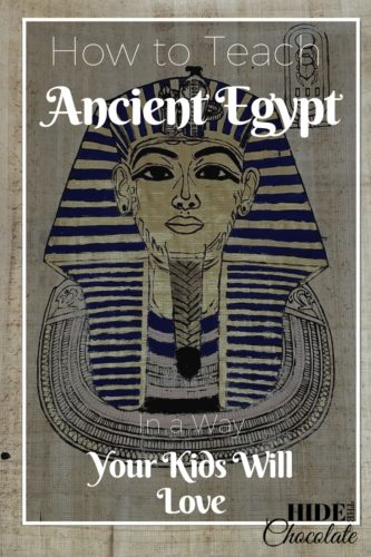 How to Teach Ancient Egyptian History in a Way Your Kids Will Love Series