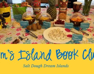 Nim's Island Book Club ~ A Tropical Salt Dough Island Party School