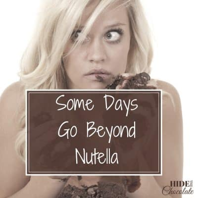 Some Days Go Beyond Nutella