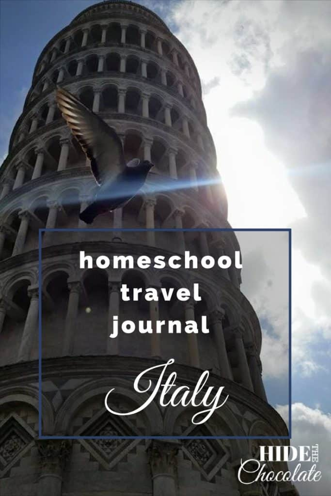 Homeschool Travel Journal ~ Italy: Traveling in Italy with Kids