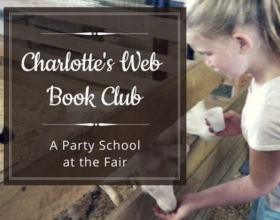 Charlotte's Web Book Club ~ A Party School at the Fair