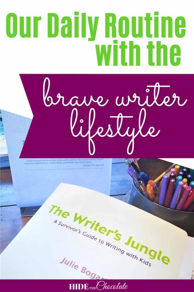 Our Daily Routine with the Brave Writer Lifestyle PIN