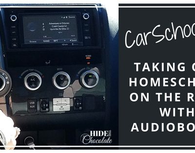 CarSchooling- Taking Our Homeschool on the Road With Audiobooks