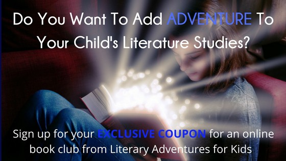 Do You Want To Add ADVENTURE To Your Child's Literature Studies