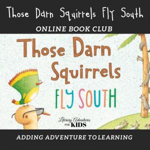 Those Darn Squirrels Fly South Wonder Online Book Club