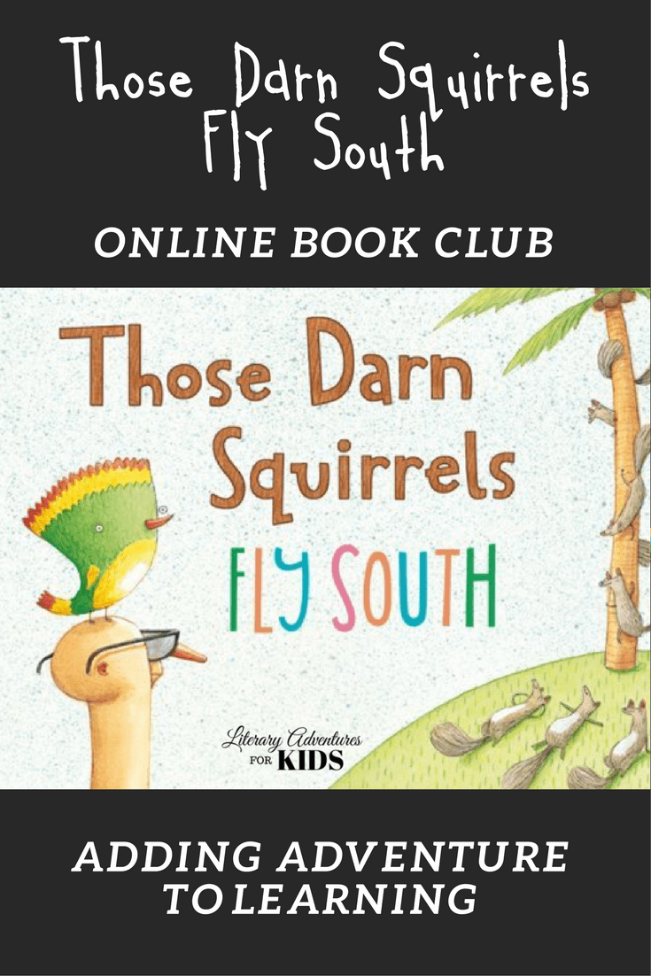 In Those Darn Squirrels Fly South Online Book Club for Kids, we will read the book Those Darn Squirrels Fly South by Adam Rubin; go on rabbit trails of discovery into birds, squirrels, fireflies & flowers; experiencing the book through science & art; and have a \