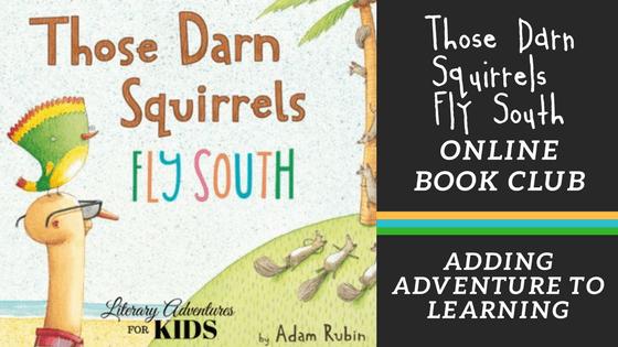 Those Darn Squirrels Fly South Online Book Club