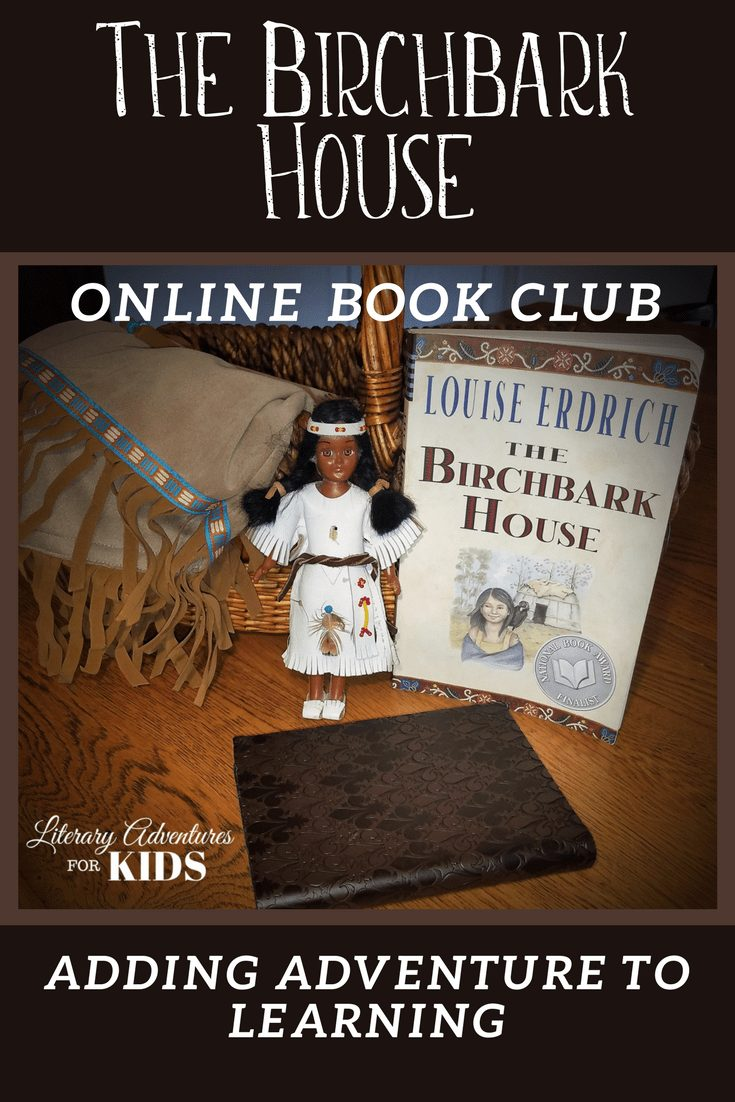 The Birchbark House Online Book Club for Kids