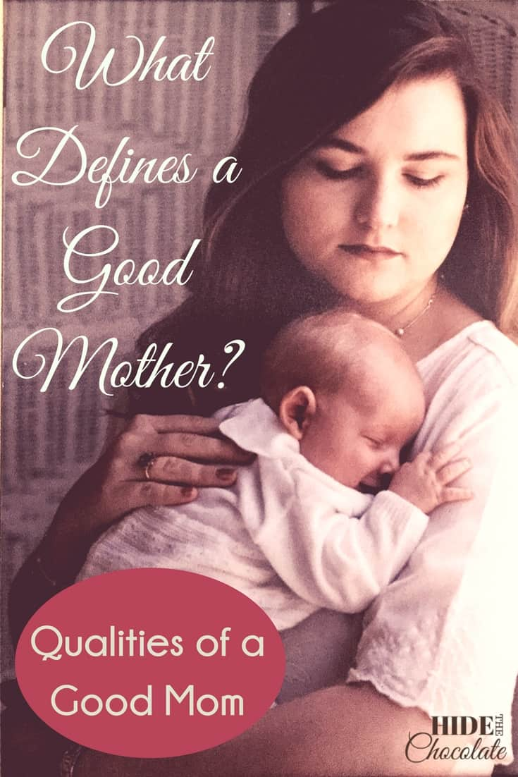 what defines a good mother qualities of a good mom