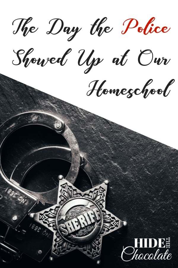 The Day the Police Showed Up at Our Homeschool