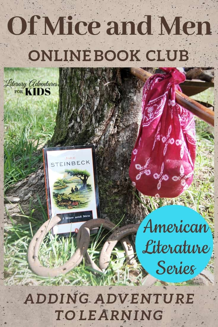 In this course, Of Mice and Men Online Book Club for Teens, we will read through the book by John Steinbeck. We will also read the short story,