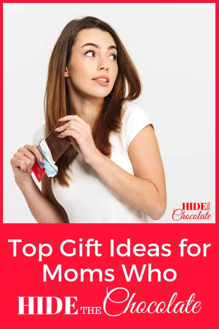 Over 50 gift ideas for moms who sometimes just need to hide in the closet with their chocolate... and a few other items that might take the edge off a stressful day. #giftguide #giftguideformom