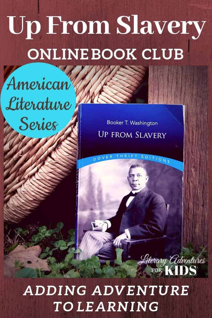In this course, Up From Slavery Online Book Club for Teens, we will read through the book by Booker T. Washington.  This online literary guide has everything you need to study the book. This course includes vocabulary, grammar, free-write questions, rabbit trails, and a few project ideas. It is perfect for a month of high school level literature. #onlinebookclub #homeschool #la4k #UpFromSlavery