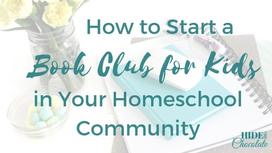 How to Start a Book Club for Kids in Your Homeschool Community Featured