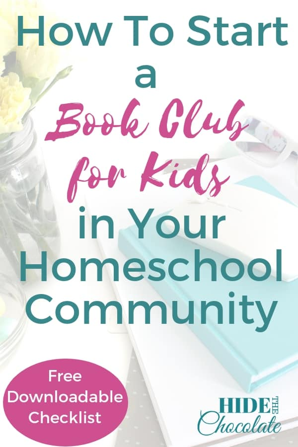 How to Start a Book Club for Kids in Your Homeschool Community PIN