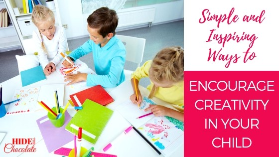 Simple and Inspiring Ways to Encourage Creativity in Your Child Featured