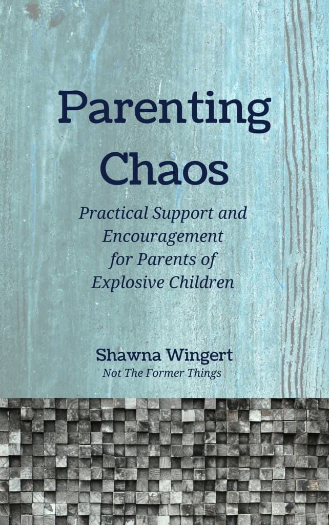 Parenting Chaos by Shawna Wingert