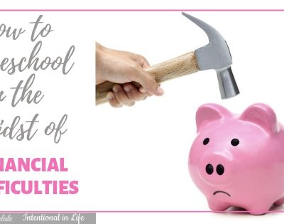 How to Homeschool in the Midst of Financial Difficulties Featured