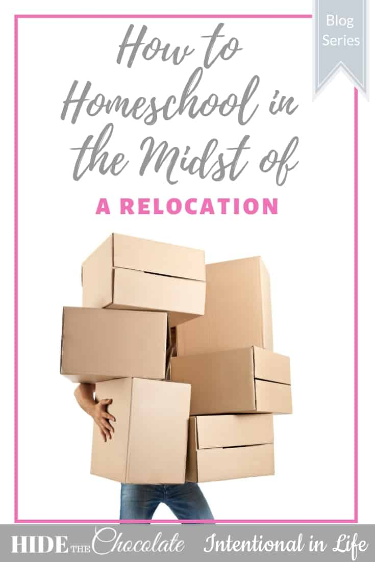 How to Homeschool in the Midst of a Relocation PIN