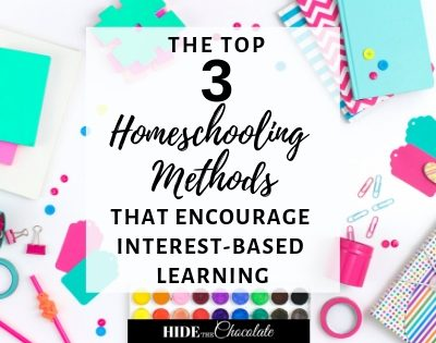The Top Three Homeschooling Methods That Encourage Interest-Based Learning Featured