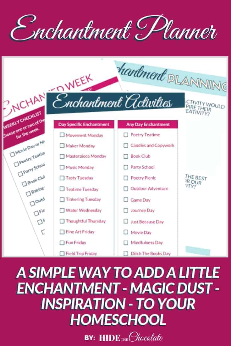 Our Enchantment Homeschool Planner offers you a simple way to add a little enchantment - magic dust - inspiration - to your homeschool.