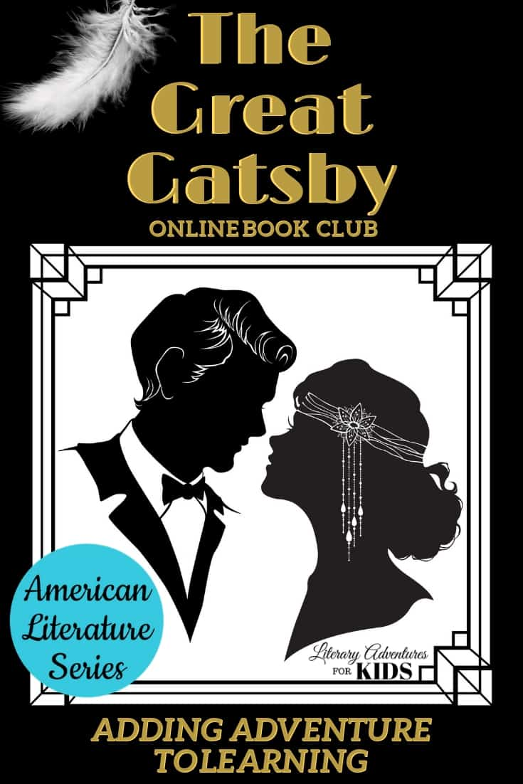 In this course, The Great Gatsby  Online Book Club for Teens, we will read through the book by F. Scott Fitzgerald.  This online literary guide has everything you need to study the book. This course includes vocabulary, grammar, freewrite questions, rabbit trails, and a few project ideas. It is perfect for a month of high school level literature. #onlinebookclub #homeschool #la4k #TheGreatGatsby
