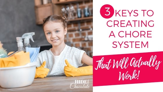 3 Keys to Creating a Chore System That Will Actually Work! Featured