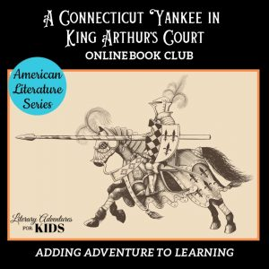 A Connecticut Yankee in King Arthur's Court Online Book Club