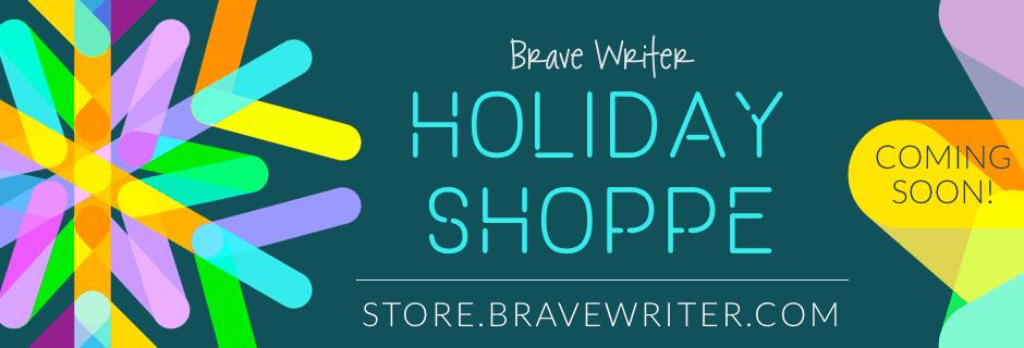 Brave Writer Holiday Shop