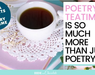 One Student's Reflections On The Benefits of Poetry Teatime