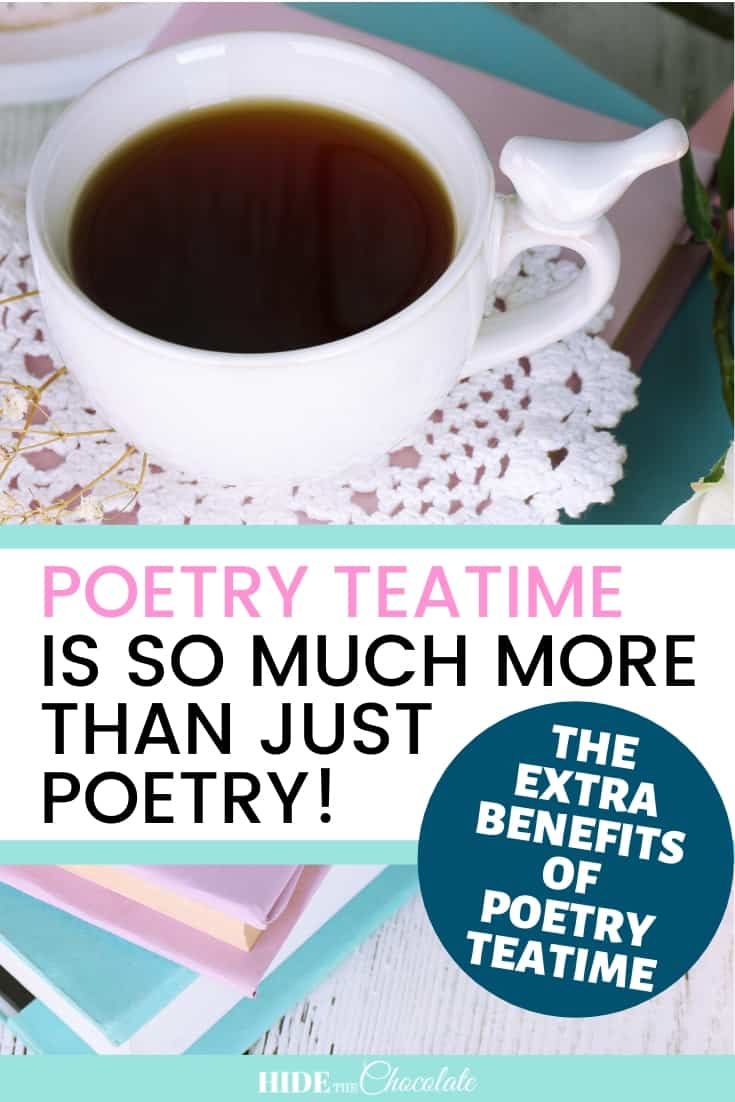 Poetry Teatime Is So Much More Than Just Poetry: One Student\'s Reflections On The Benefits of Poetry Teatime #poetryteatime #homeschool #relaxedcharlottemason