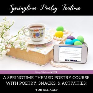 Poetry Teatime- Springtime Edition