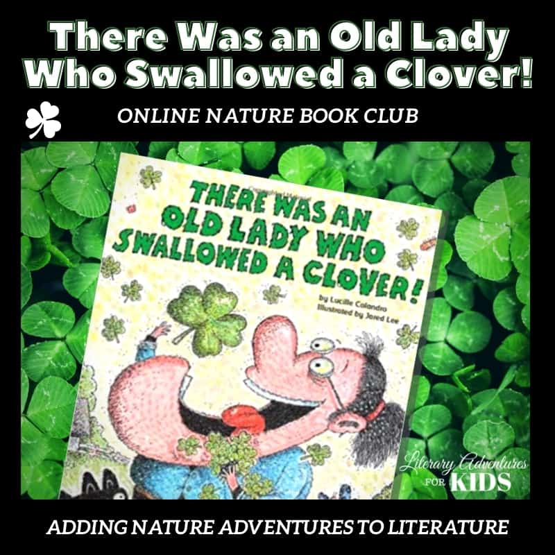 There Was an Old Lady Who Swallowed a Clover Online Nature Book Club